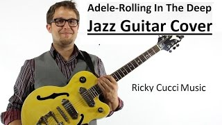 Adele - Rolling In The Deep (Official Instrumental Jazz Guitar Cover)