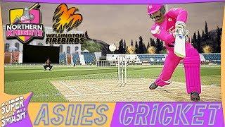 Ashes Cricket Career Mode #69 (NZ Super Smash) Belligerent Batting Vs The Firebirds (4K XB1 X)