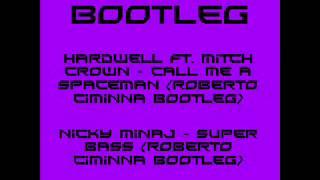 BONUS BOOTLEG Hardwell ft. Mitch Crown - Spaceman | Nicky Minaj - Super Bass DOWNLOAD ON DESCRIPTION