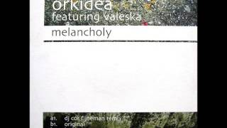 Orkidea feat. Valeska - Melancholy (Hardy Heller Take You There Mix)