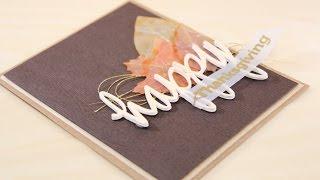 Happy Thanksgiving Card - Creating Faux Wood Veneer
