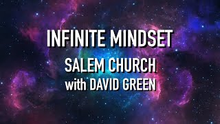 Growing An Infinite Mindset - David Green - July 5, 2020