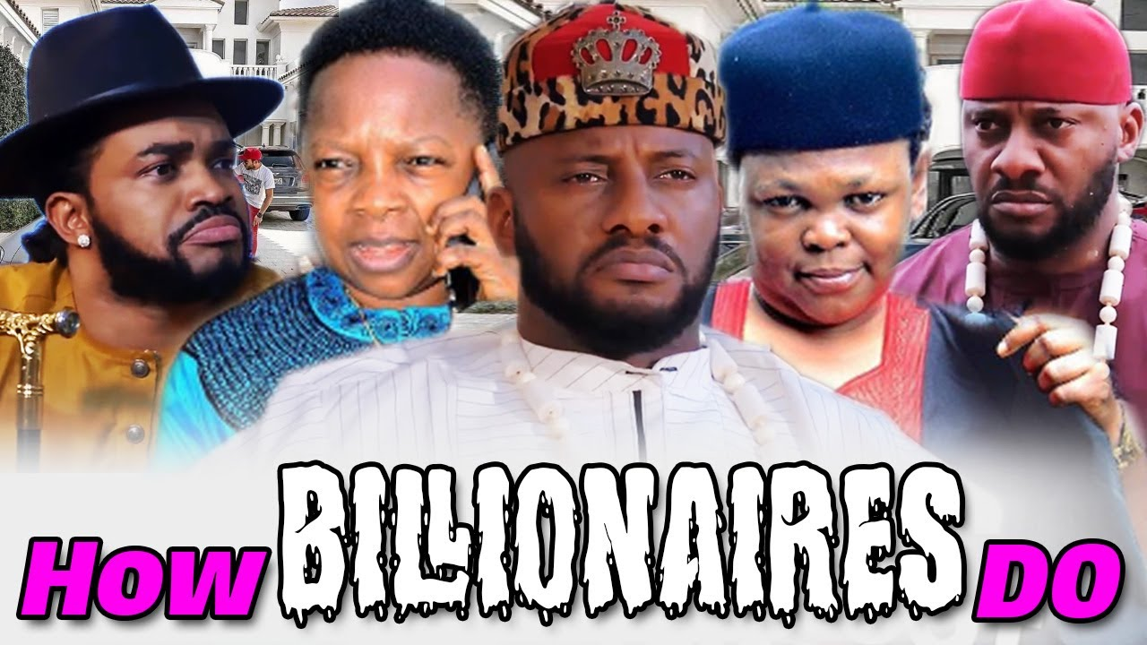Download How Billionaires Do Part 9&10 - Yul Edochie & Aki With Pawpaw 2019 New Latest Nollywood Movies.
