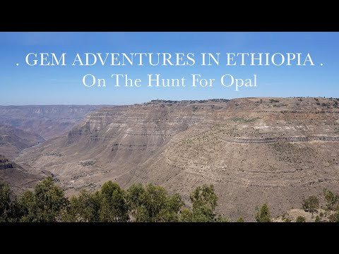 Gem Adventures In Ethiopia: On The Hunt For Opal