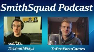 SmithSquad Podcast #79 w/ ToProForuGames - Zombies, Legal Marijuana, and Drinking