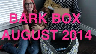 Bark Box Unboxing August 2014 Thumbnail