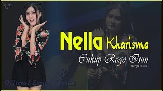 Cukup Rogo Isun - Nella Kharisma   |   Official Lyric   #music