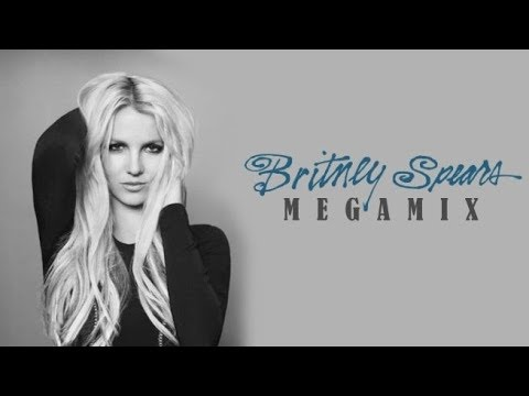 Britney Spears • Tribute Megamix 2017