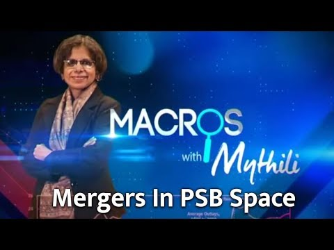 Mergers In PSB Space | Macros With Mythili