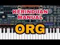 KERINDUAN versi ORG 2020 manual || Set by: Dani's Channel ORG