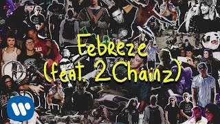 skrillex and diplo febreze feat 2 chainz