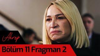 Akrep 11. Bölüm 2. Fragman