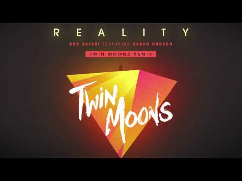 Bro Safari - Reality (Twin Moons Remix) Feat. Sarah Hudson (Official) [Hybrid Trap | Dubstep]