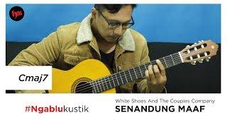 Tutorial Chord Gitar 'Senandung Maaf' - White Shoes And The Couple Company