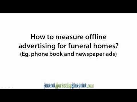 How to measure offline advertising for funeral homes?