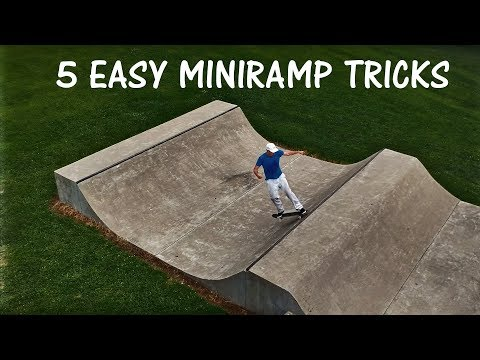 5 Easy Miniramp Tricks