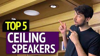TOP 5: Best Ceiling Speakers