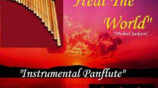 heal the world instrumental - Panflute - Mychael Jackson