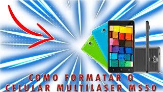 Como formatar o celular Multilaser MS50
