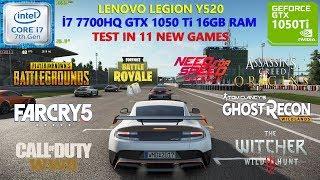 lenovo Legion Y520 i7 7700HQ GTX 1050 Ti Test in 10 New Games
