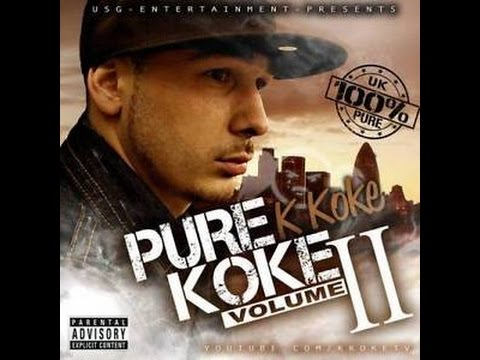 K Koke - Pure Koke Volume 2 - FULL MIXTAPE