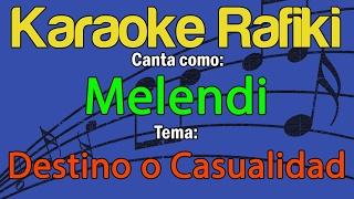 Melendi - Destino o Casualidad Karaoke Demo