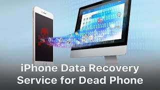 iPhone Data Recovery from Dead Phone - New Repair Service Launched