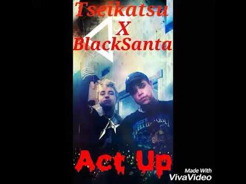 Tseikatsu X BlackSanta - Act Up