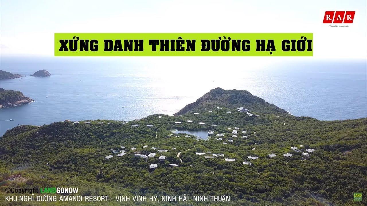 Amanoi Resort Vĩnh Hy Ninh Thuận cheo leo vách đá – Land Go Fly ✔