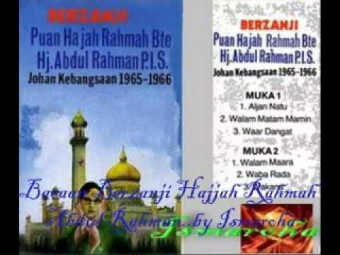 Bacaan Berzanji -  Hajjah Rahmah Abdul Rahman