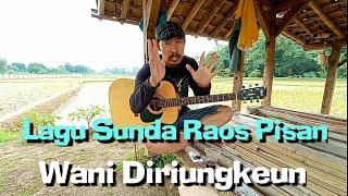 Lagu Sunda Raos Pisan Wani Diriungkeun | POE MINGGU HANEUT MOYAN - Mang Didin (live)