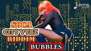 bubbles sid down soca city vybz riddim 2017 soca