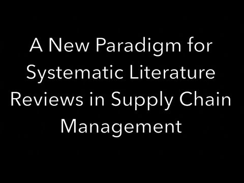 Spotlight: A New Paradigm for Systematic Literature Reviews in Supply Chain Management