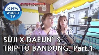 Lee Suji and Song Daeun's trip to Bangdung! Part.1 [Battle Trip/2018.11.11]