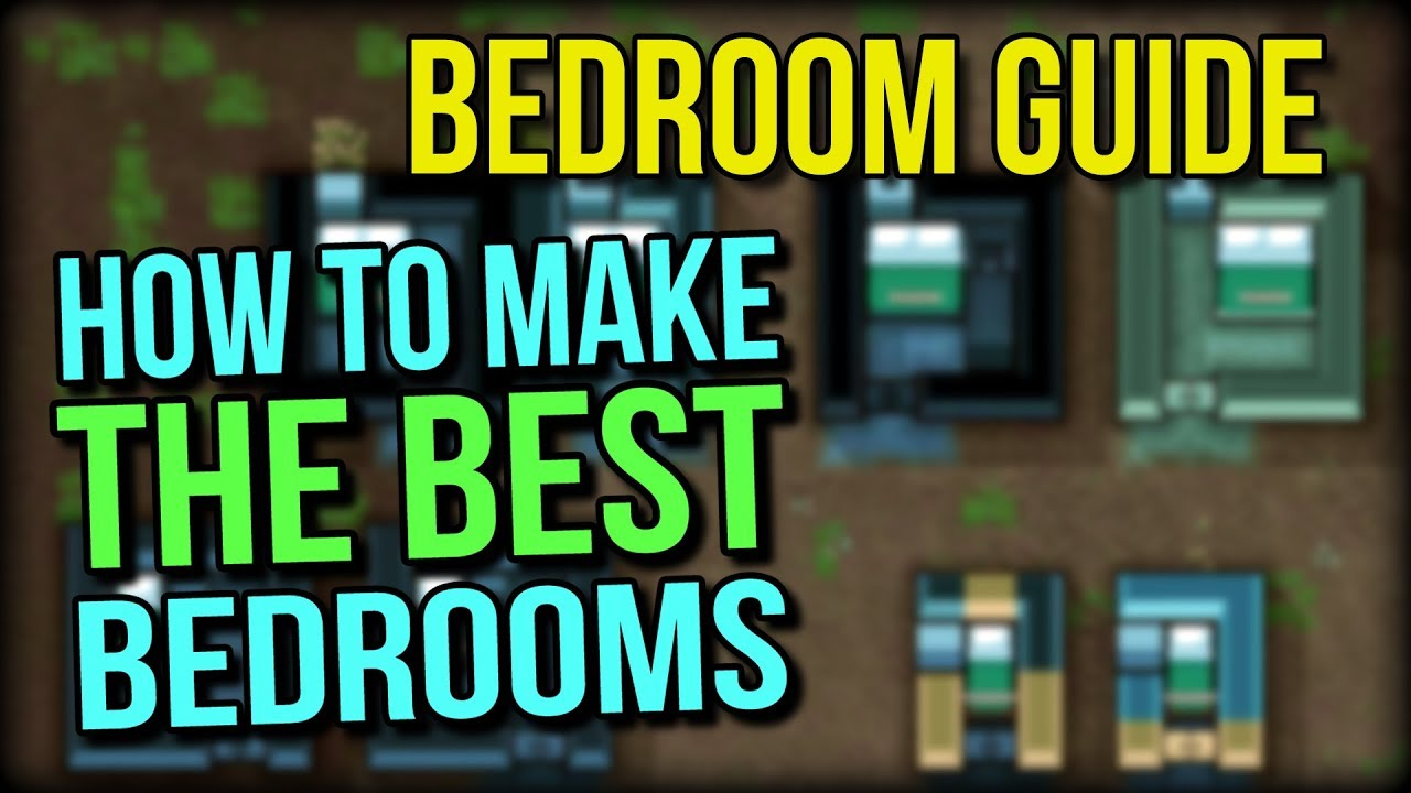 RimWorld Room Guide - How to Make the Best Bedrooms in RimWorld 1 0