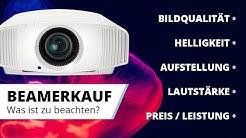 Worauf achten beim Beamerkauf 2020? Bildqualität, Aufstellung, Lautstärke, Preis-Leistung?