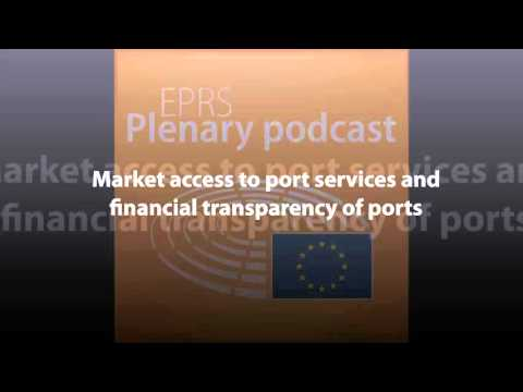 Market access to port services and financial transparency of ports [Plenary Podcast]
