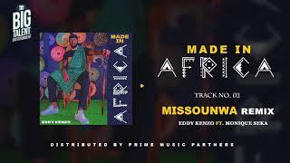 Missounwa Remix - Eddy Kenzo & Monique Seka[Audio Promo]