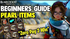 Black Desert Online [BDO] - Obtain Pearl Items For Free - Beginner Guide [Zero Pay To Win]