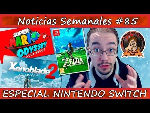 Noticias semanales #85 - ¡¡ESPECIAL NINTENDO SWITCH!! - Super Mario Odyssey - Xenoblade 2 - ZELDA
