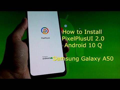 PixelPlusUI 2.0 for Galaxy A50 Android 10 Q - Custom ROM