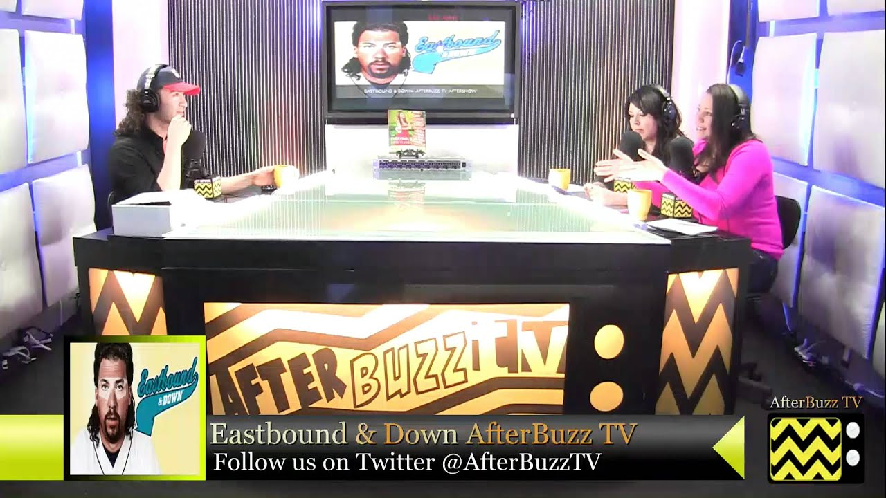 """Download Eastbound & Down  After Show Season 3 Episode 5 """" Chapter 18 """"   AfterBuzz TV"""