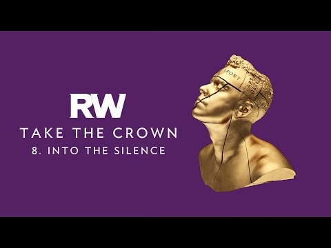 Robbie Williams | Into The Silence | Take The Crown Official Track