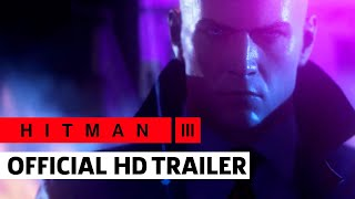 HITMAN 3 Launch Trailer