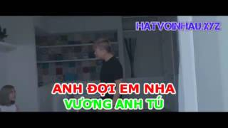 [Karaoke] Anh Đợi Em Nha