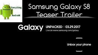 Samsung Galaxy S8 Teaser Trailer - Announcement Date