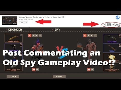 TF2: Post Commentating an Old Spy Gameplay Video!?