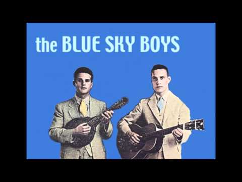 Blue Sky Boys - Down On The Banks Of The Ohio