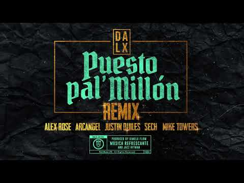 Puesto Pal Millon (Remix) - Justin Quiles, Dalex, Arcangel (Official Audio)