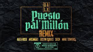 Puesto Pal Millon (Remix) - Justin Quiles, Dalex, Arcangel -...